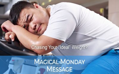 Are You Chasing Your Ideal Weight?