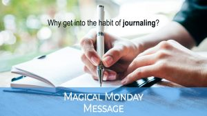 Why get into the habit of Journaling