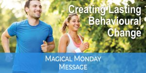 MAGIC MONDAY Behavioural Change Oct 20
