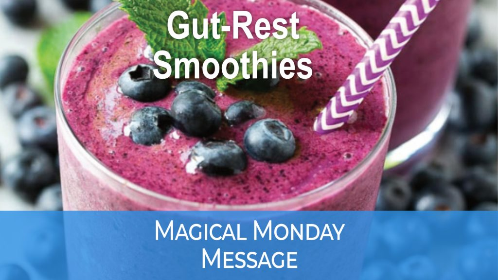 MAGIC MONDAY gut reset smoothies