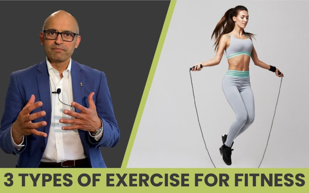 3 Types of Exercise to Maintain Fitness