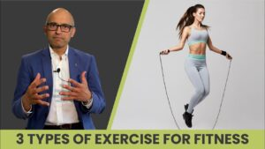 3 types of exercise for fitness